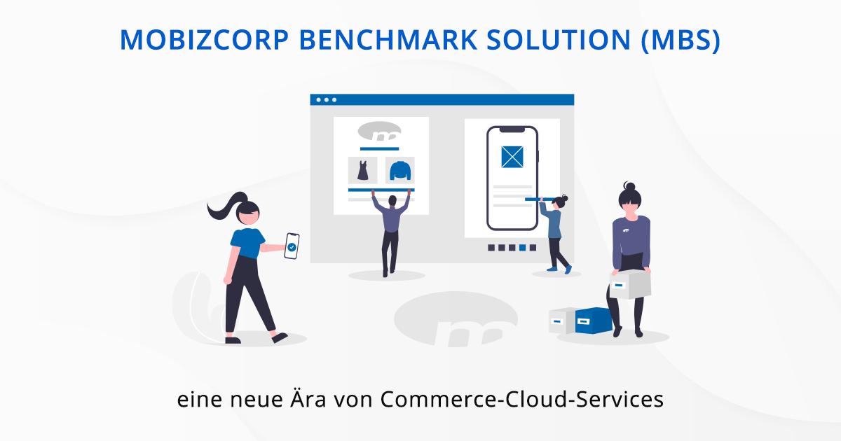 Mobizcorp Benchmark Solution (MBS) für Salesforce Commerce Cloud